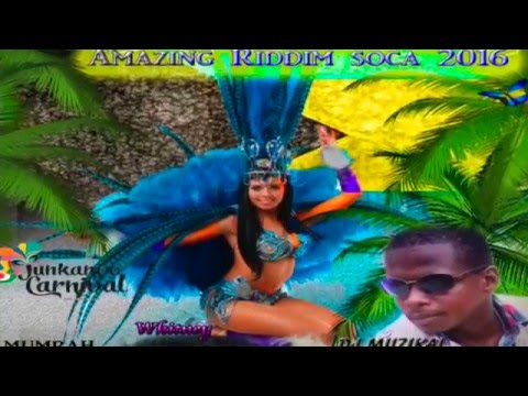 Amazing Riddim  Mix Soca 20162017Bahamas Junkanoo Carnival 2016