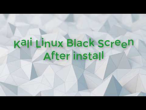Kali Linux Black Screen After Install