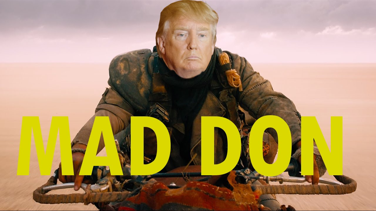 mad don fury stump mad max parody donald trump