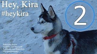 Hey, Kira #2