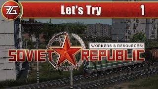 Workers & Resources: Sovíet Republic - Ep 1 Learning Curves