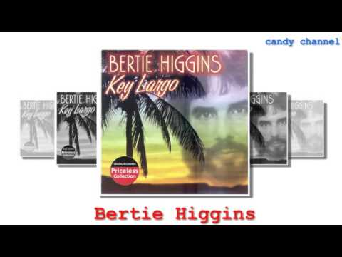 Bertie Higgins - Key Largo  (Full Album)