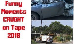 FUNNY Moments and FAILS Caught On CAMERA On Road-Epic FAILS 2019 | Funny Or Die
