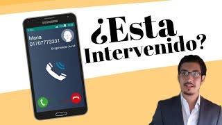 ¿Cómo saber si tu teléfono está intervenido?