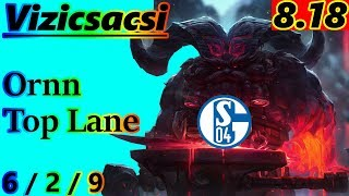Vizicsacsi as Ornn Top Lane - S8 Patch 8.18 - EUW Challenger - Full Gameplay