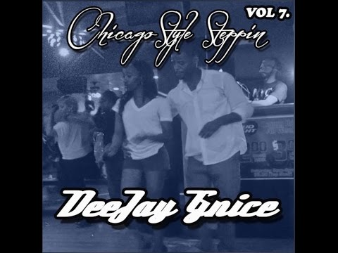 CHICAGO STYLE STEPPIN MIX VOL 7