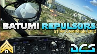 Batumi Repulsors - ST DCS Campaign, Episode 2(Like my content and want to support me more directly? Check out my Patreon page at http://www.patreon.com/dslyecxi If you like this stuff, as always, show the ..., 2016-03-22T21:37:07.000Z)