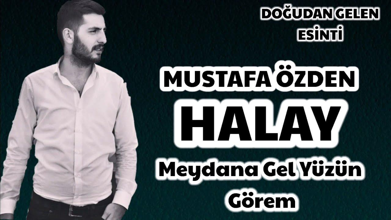 Mustafa Özden-Yeni Halay Meydana Gel Yüzün Göreyim  Erzurum Prodüksiyon © 2020