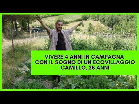 Vivere 4 anni in campagna con il sogno di un ecovillaggio | Camillo, 28 anni