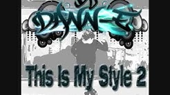 Dj Dann-E - This is My Style 2 - Jumpstyle Mix