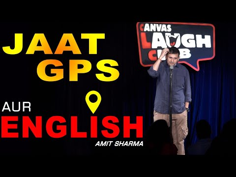 Jaat GPS Aur English | Stand up comedy by Amit Sharma