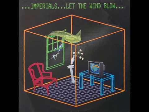 Let The Wind Blow (1985) - The Imperials (Full Album)