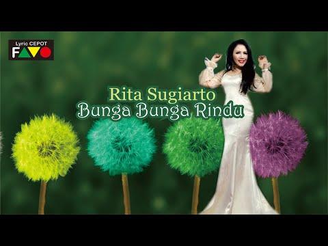 RITA SUGIARTO | BUNGA BUNGA RINDU | LYRICS VIDEO