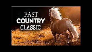 Greatest Classic Fast Country Songs - Greatest Old Country Music Collection - Best Country Music