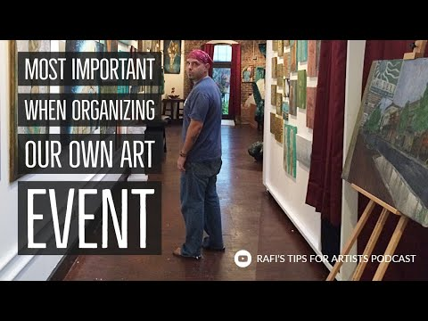What We Think About When Organizing Our Own Art Event - Artist Podcast