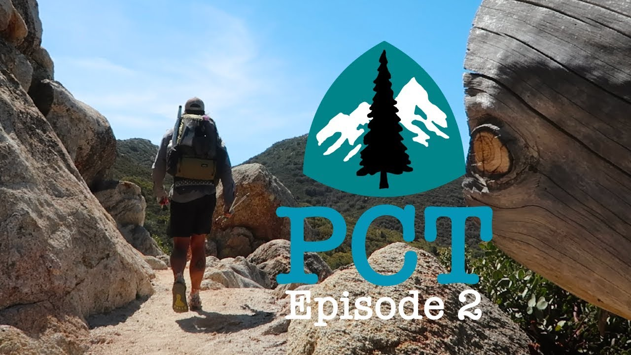 PCT 2018 Thru-Hike: Episode 2 - Every Available Mile