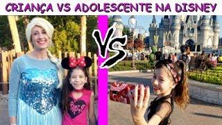 CRIANÇA VS ADOLESCENTE NA DISNEY