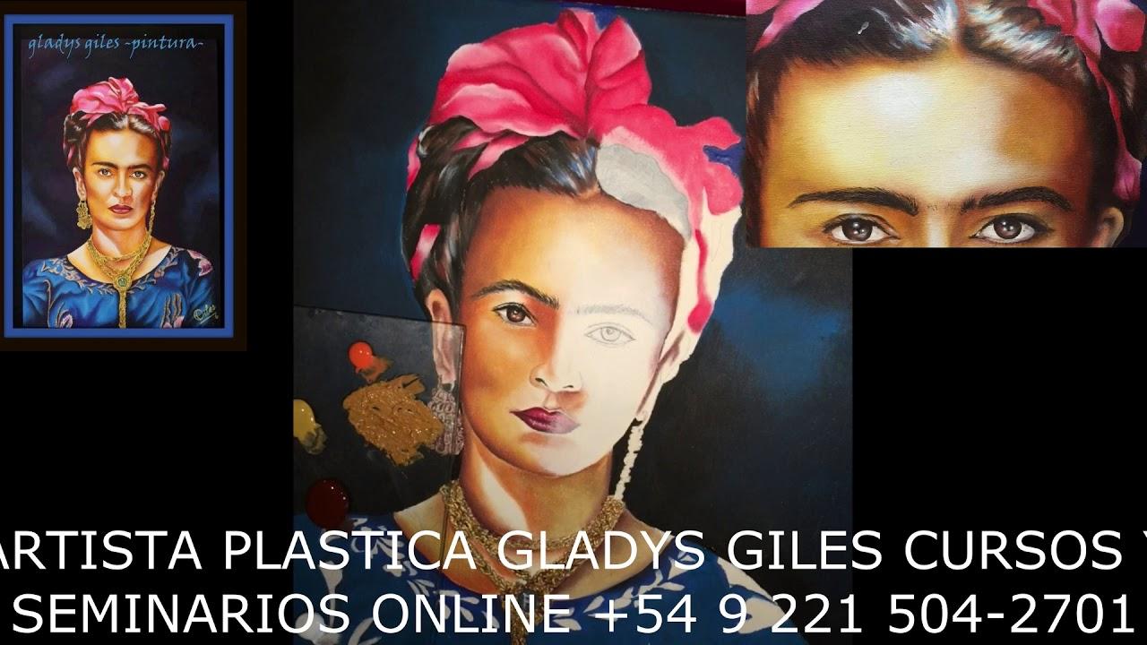 Fusión Crear ARTISTA PLASTICA GLADYS GILES-HOMENAJE A FRIDA KALO-PRIMERA PARTE!