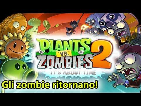 Piante contro Zombie 2 - Gli zombie sono tornati! - (Salvo Pimpo's)