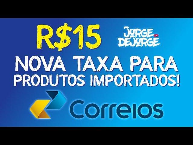 ★ Taxa de R$15 aos Correios para TODOS os produtos IMPORTADOS! Como pagar?
