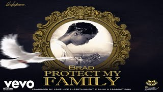 Brad - Protect My Family (Official Audio)