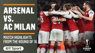 Europa League Highlights: Arsenal 3-1 AC Milan (5-1 on aggregate)