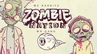 We Rabbitz & WR GANG - Z Nation mp3