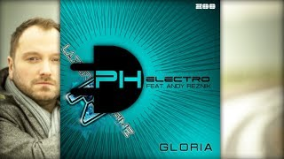 Download PH Electro feat. Andy Reznik - Gloria (LazerzF!ne Bootleg Mix) Mp3 and Videos