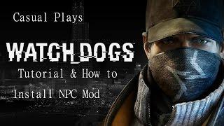Watch Dogs - Tutorial NPC Mod