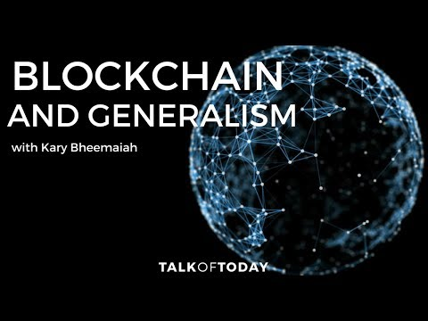 The Blockchain, Complexity Economics and Generalism with Kary bheemaiah