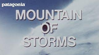 Mountain of Storms - Patagonia - Official Trailer - Doug Tompkins, Yvon Chouinard, Dick Dorworth