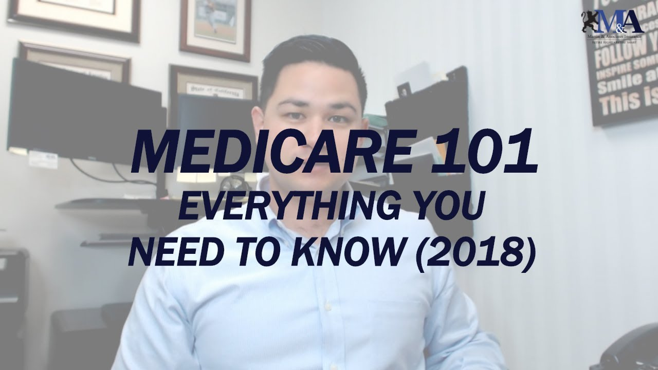 EVERYTHING I NEED TO KNOW ABOUT MEDICARE