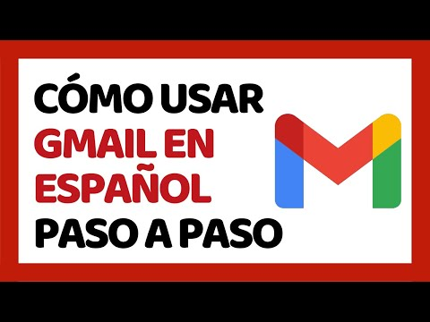 Cómo Usar Gmail Correctamente 2019 (Paso A Paso)