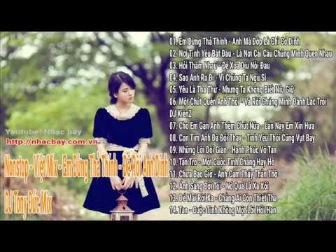 [Nhạc Bay] Nonstop - Việt Mix - Em Đừng Thả Thính - Để Rồi Anh Dính [ Nhacbay.com.vn]
