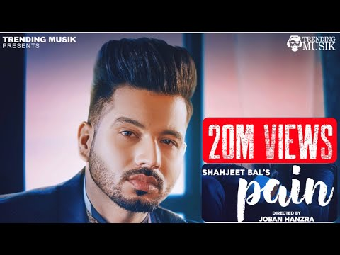 pain-||-shahjeet-bal-||-full-song-||-new-punjabi-song-2018-||-trending-musik