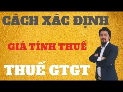 [ Thuế GTGT ] Giá Tính Thuế GTGT