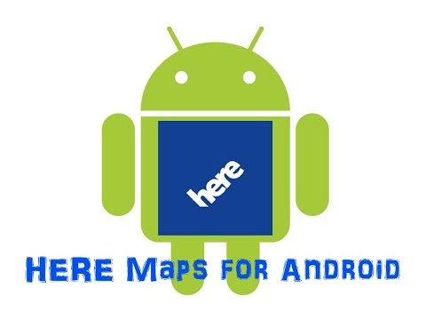 [Walkthrough] Nokia HERE Maps For Android