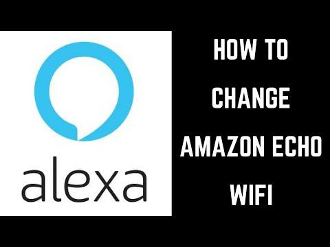 How to Change Amazon Echo Wifi