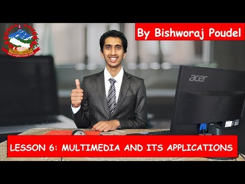 SEE Computer Chapter 6: Multimedia and Its Applications