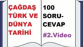 Çağdaş Türk ve Dünya Tarihi 100 soru cevap (2.video 26-50)
