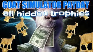 Goat simulator payday all hidden trophies