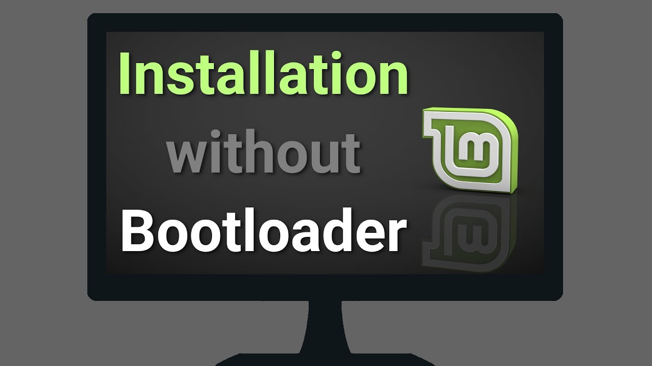 How to Install Linux Mint without a Bootloader