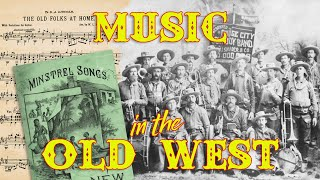 Music in the Old West