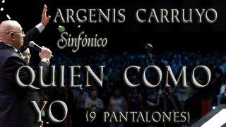 Argenis Carruyo Sinfonico - Quién Como Yo (Gaita)  14/24
