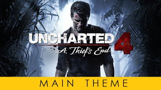 UNCHARTED 4 Main Theme Soundtrack OST By Henry Jackman Official