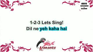 Download lagu Dil Ne Yeh Kaha Hai Dil Se || Karaoke || Track || Instrumental || With Lyrics || HD
