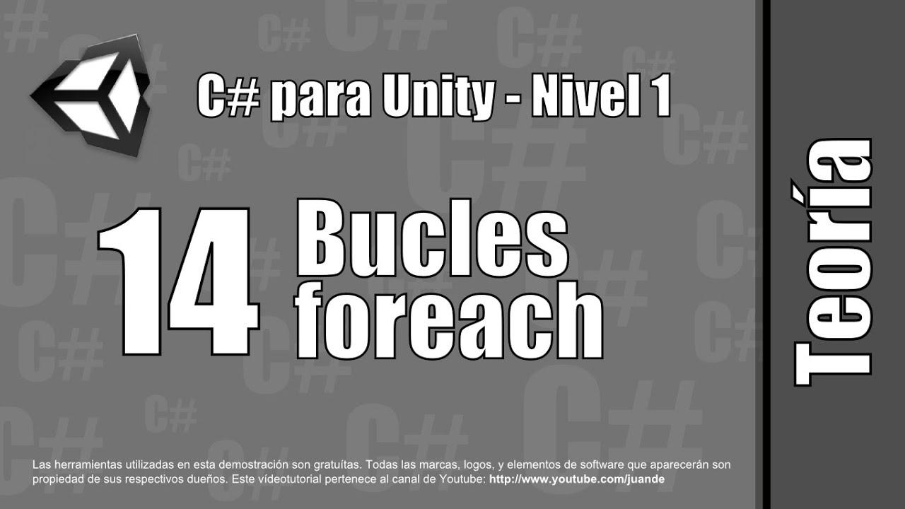 """14 - Bucles """"foreach"""" - Teoría del curso en español de C# para Unity - Nivel 1"""
