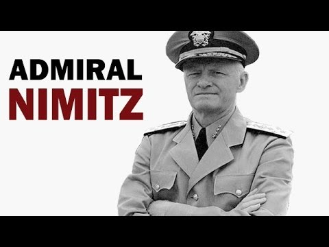 Chester W. Nimitz - Fleet Admiral of the US Navy | Biography Documentary