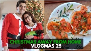 First Christmas Away From Home + Opening Gifts :) | VLOGMAS Day 25