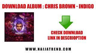 Chris Brown Indigo Album Download (Zip File)